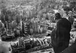 07 Destroyed city, Dresden, in allied bombings -Feb 15, 1945